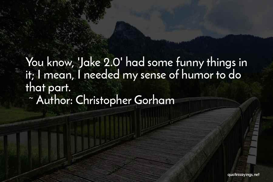 0-8-4 Quotes By Christopher Gorham