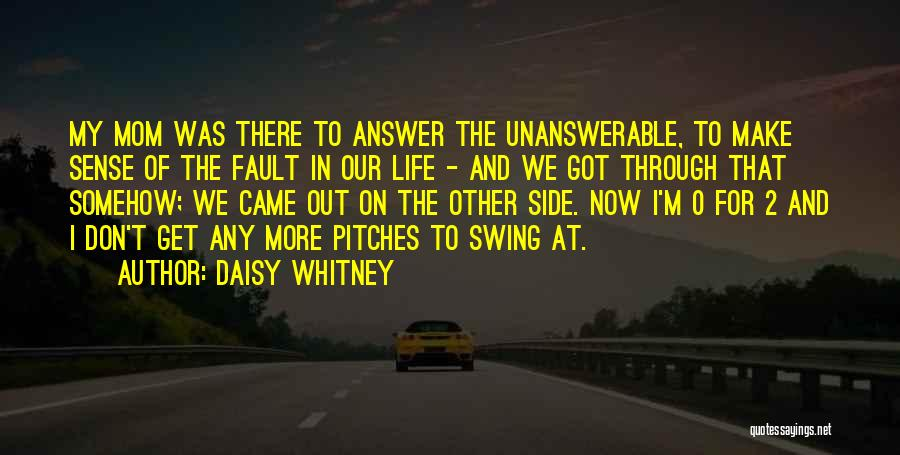 0-8-4 Quotes By Daisy Whitney