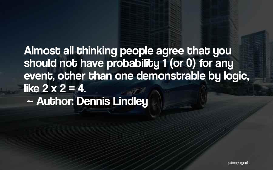 0-8-4 Quotes By Dennis Lindley
