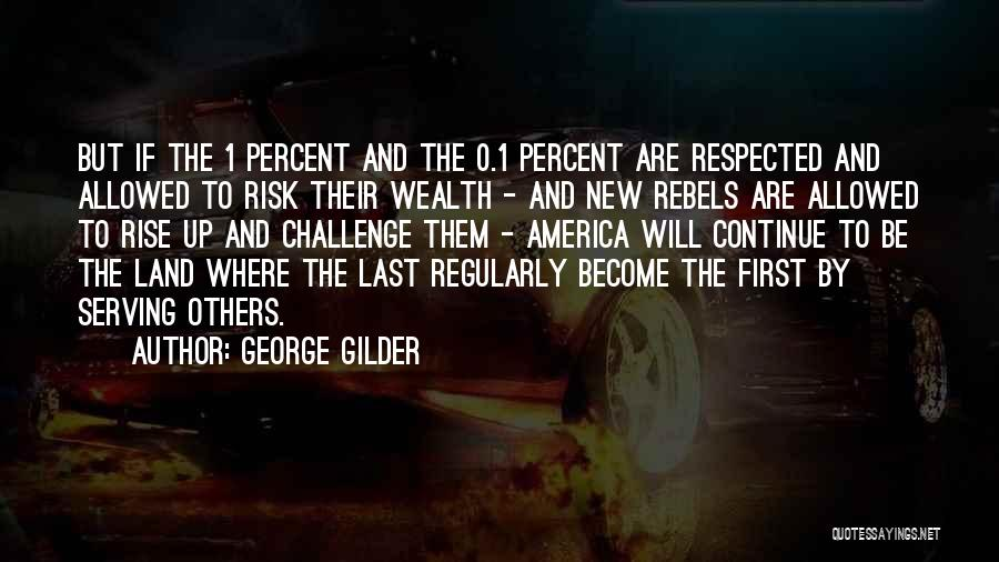 0-8-4 Quotes By George Gilder