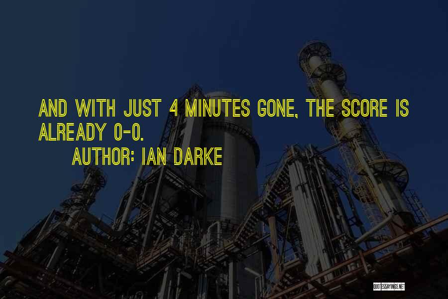 0-8-4 Quotes By Ian Darke