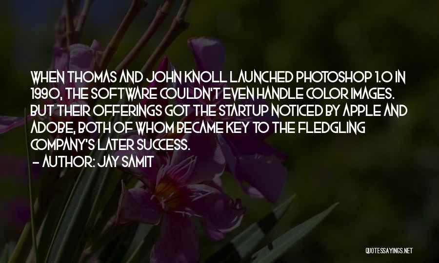 0-8-4 Quotes By Jay Samit