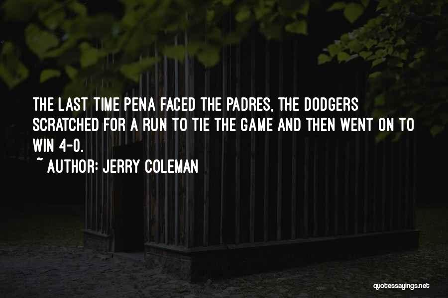 0-8-4 Quotes By Jerry Coleman