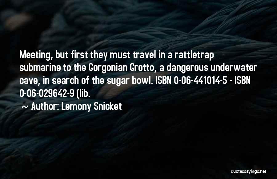 0-8-4 Quotes By Lemony Snicket