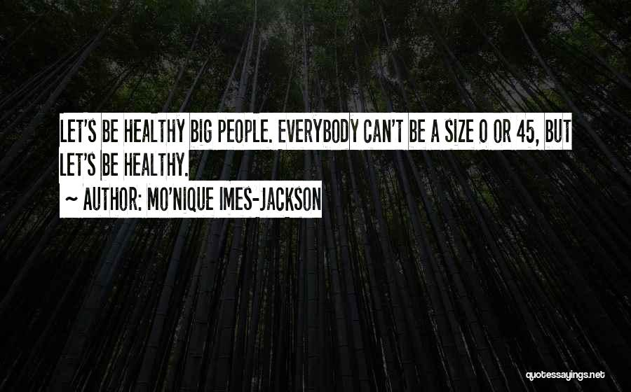 0-8-4 Quotes By Mo'Nique Imes-Jackson