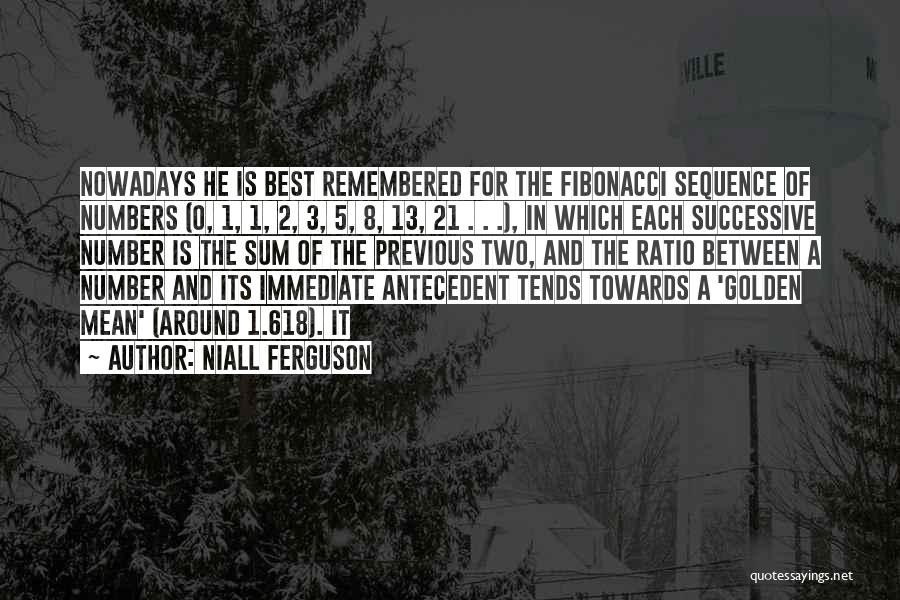 0-8-4 Quotes By Niall Ferguson