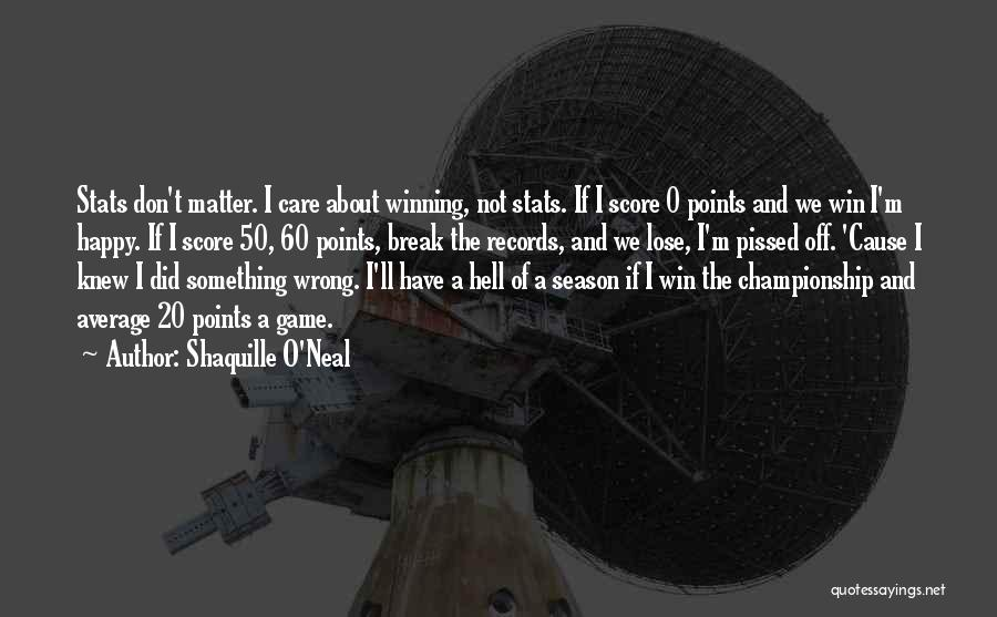 0-8-4 Quotes By Shaquille O'Neal