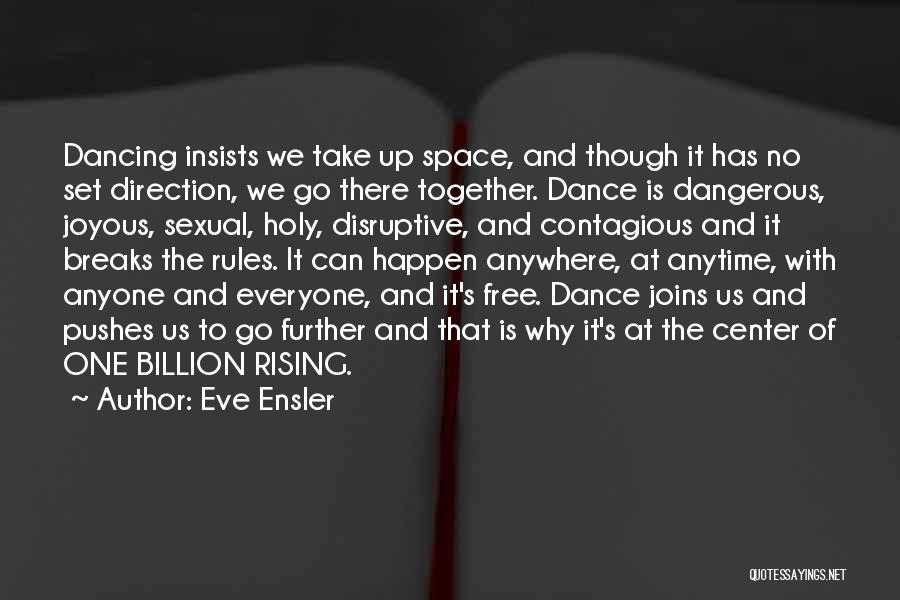 1 Billion Rising Quotes By Eve Ensler