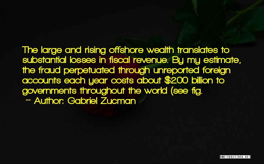 1 Billion Rising Quotes By Gabriel Zucman