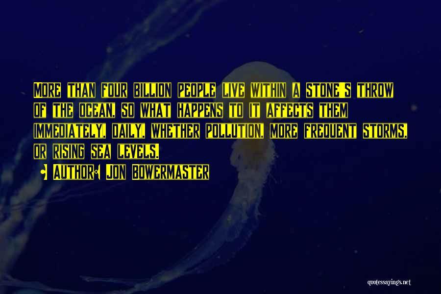 1 Billion Rising Quotes By Jon Bowermaster