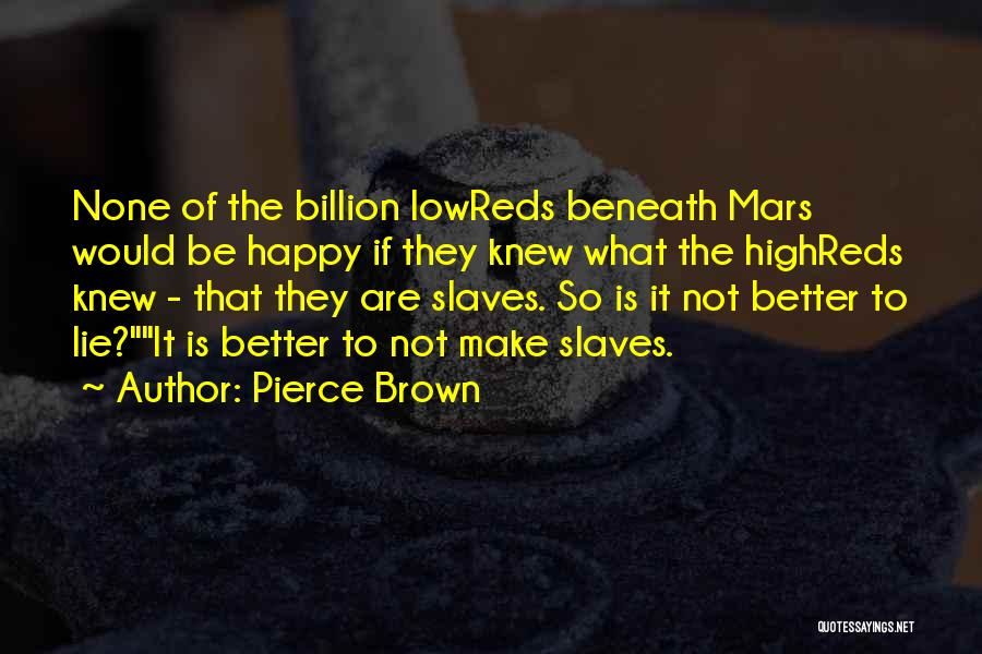1 Billion Rising Quotes By Pierce Brown