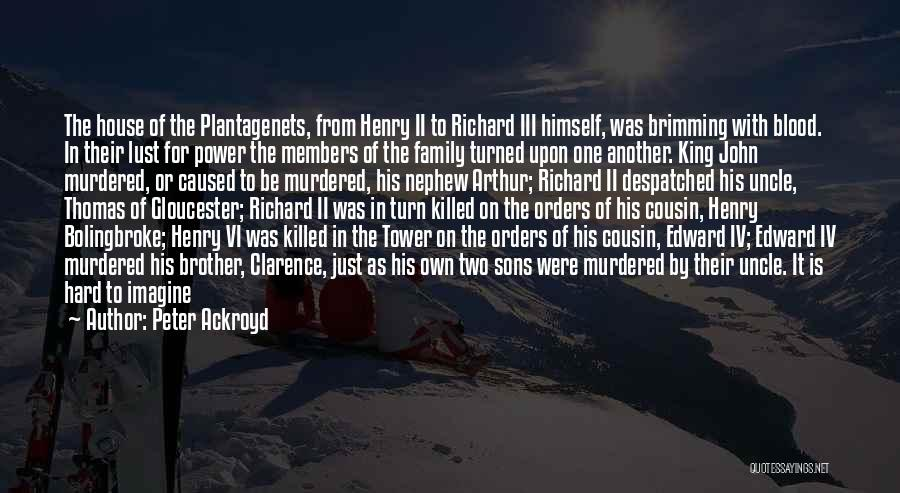1 Henry Iv Quotes By Peter Ackroyd