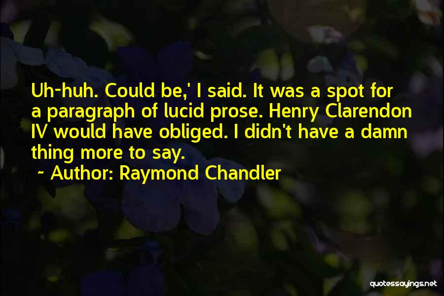 1 Henry Iv Quotes By Raymond Chandler