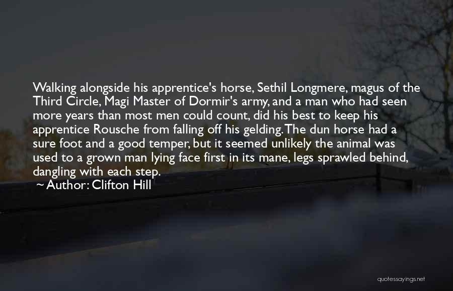 1 Man Army Quotes By Clifton Hill