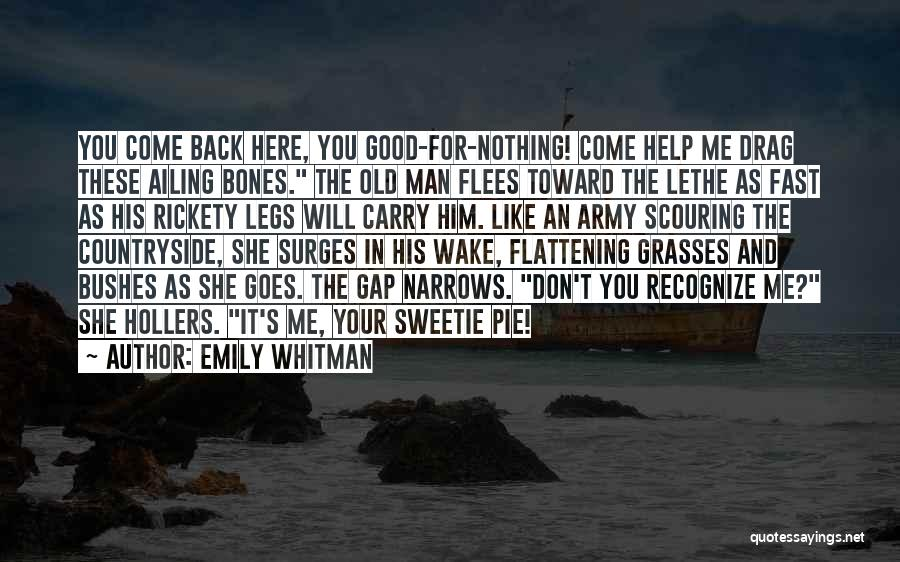 1 Man Army Quotes By Emily Whitman