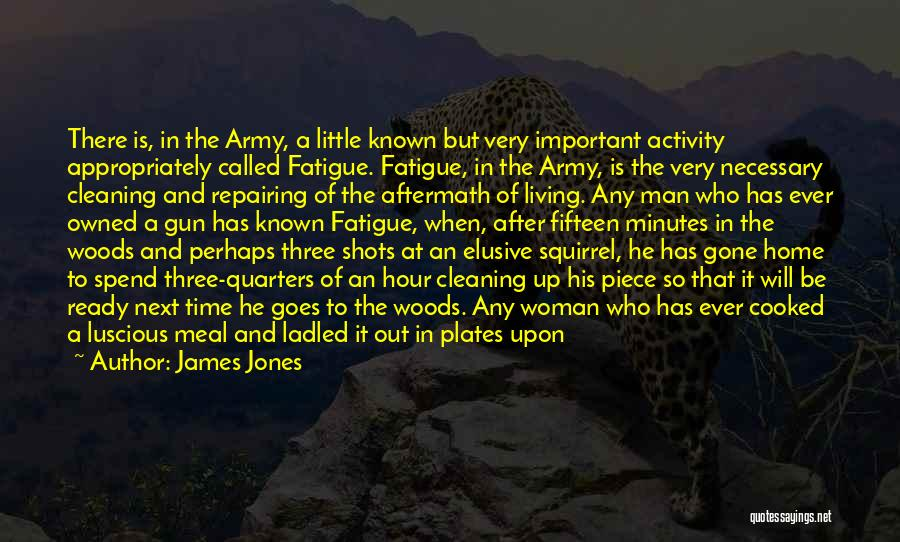 1 Man Army Quotes By James Jones