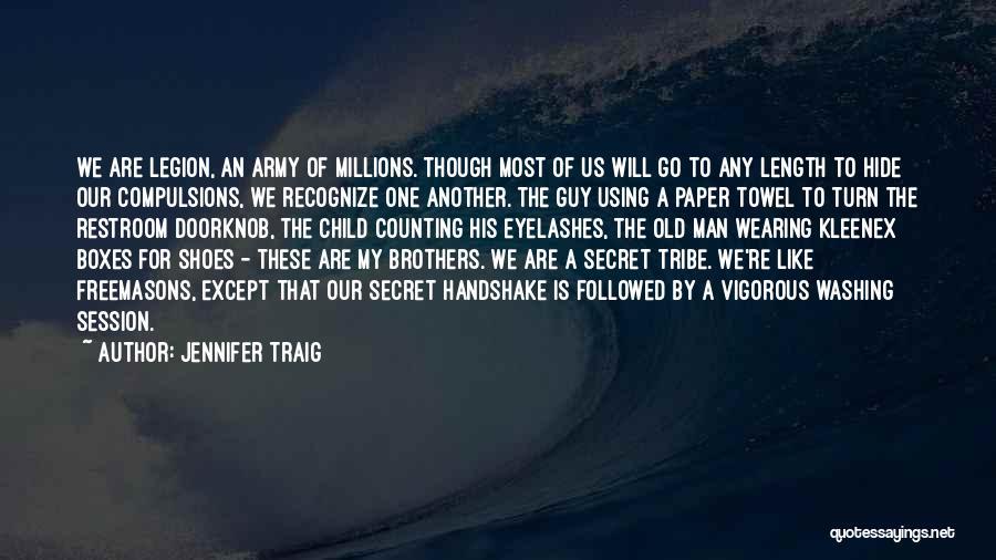 1 Man Army Quotes By Jennifer Traig