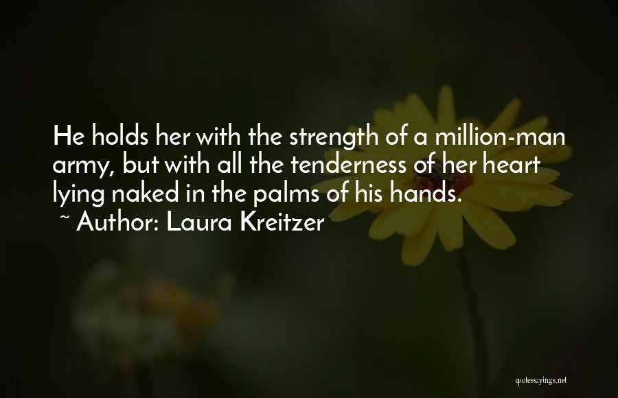 1 Man Army Quotes By Laura Kreitzer