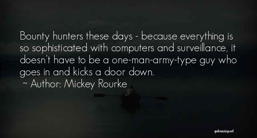 1 Man Army Quotes By Mickey Rourke