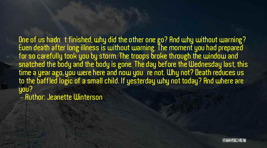 1 Year Ago Today Quotes By Jeanette Winterson