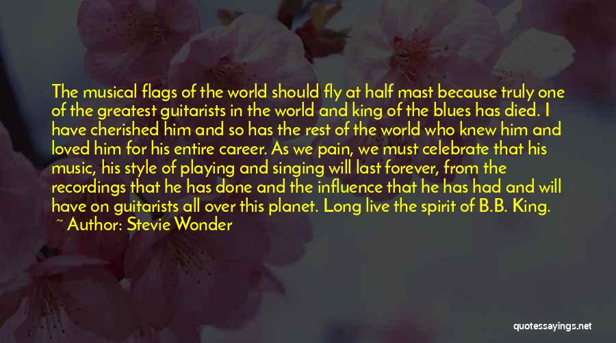 Stevie Wonder Quotes: The Musical Flags Of The World Should Fly At Half Mast Because Truly One Of The Greatest Guitarists In The
