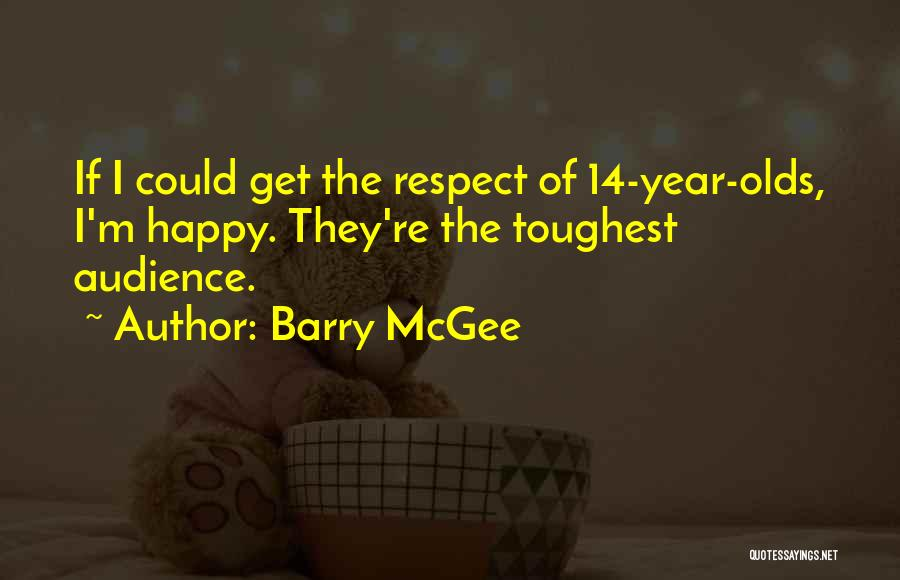 14 Year Olds Quotes By Barry McGee