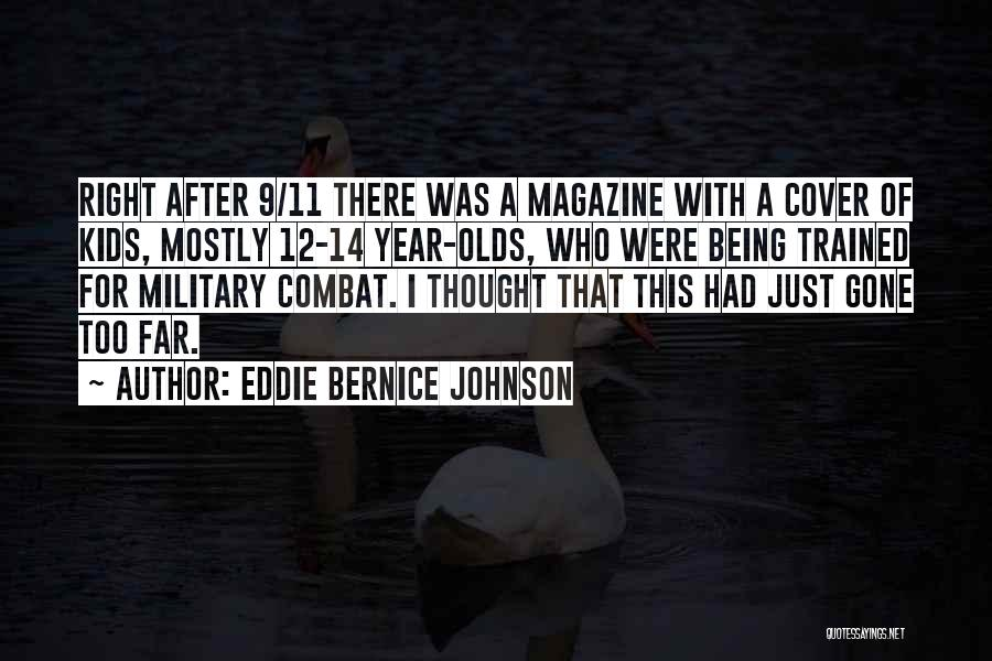 14 Year Olds Quotes By Eddie Bernice Johnson