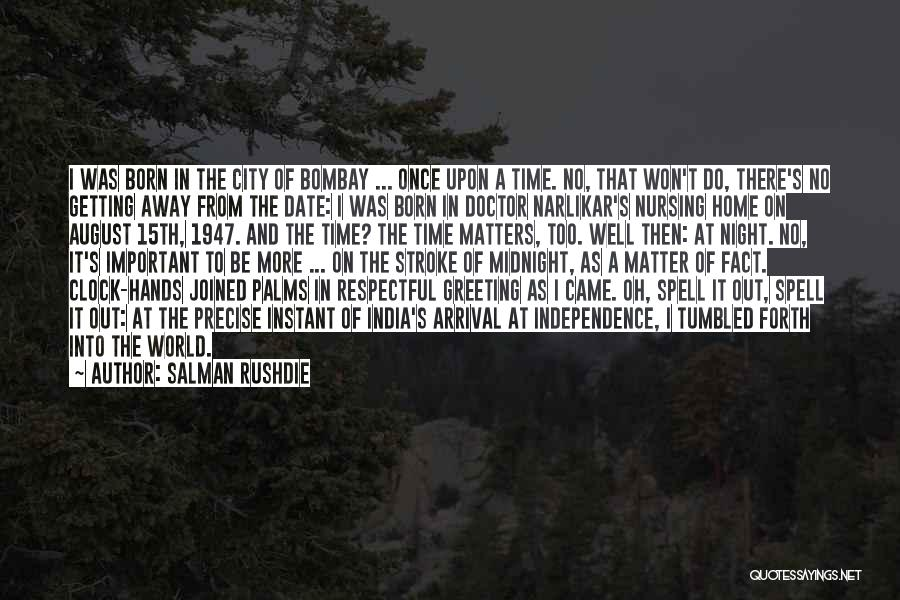 15th August Quotes By Salman Rushdie