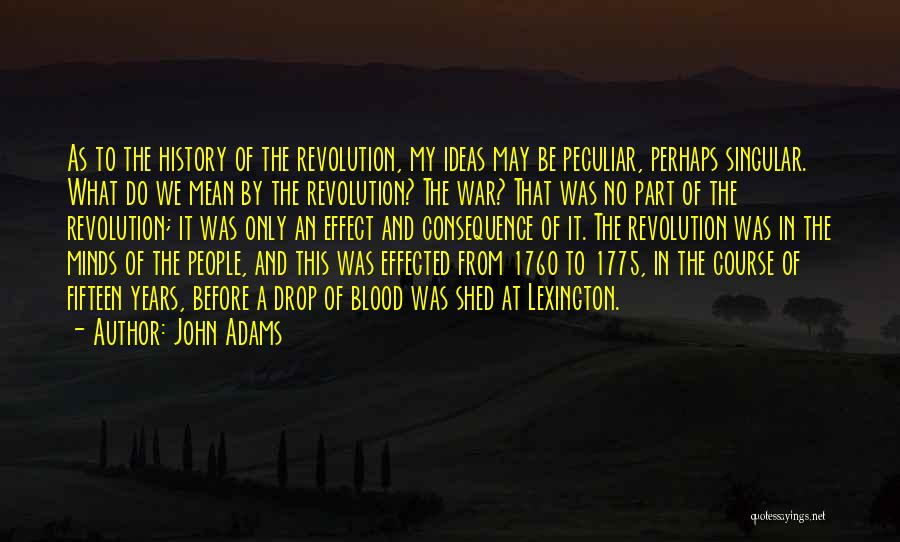 1760 Quotes By John Adams