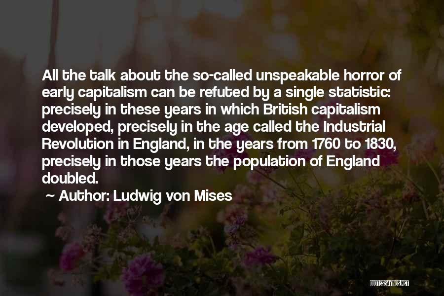 1760 Quotes By Ludwig Von Mises