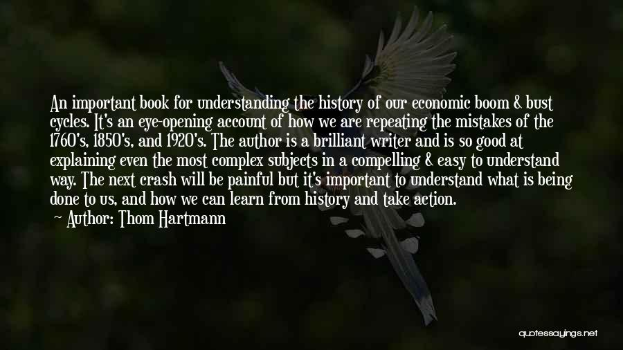 1760 Quotes By Thom Hartmann