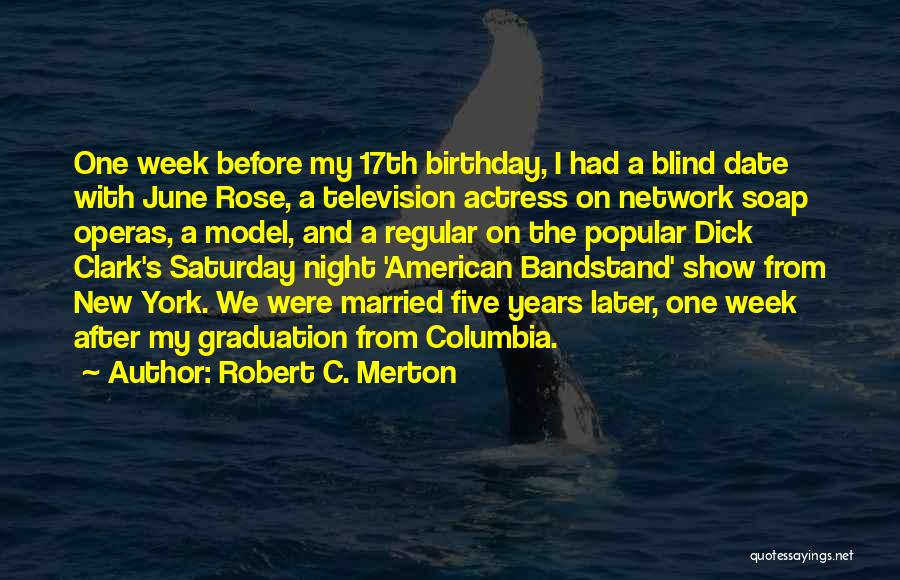 17th Birthday Quotes By Robert C. Merton