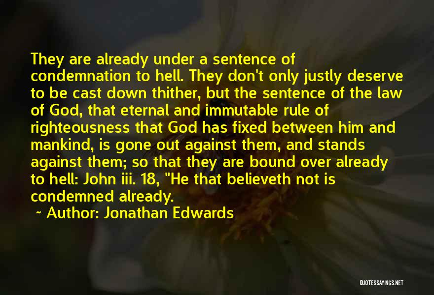 18 And Over Quotes By Jonathan Edwards