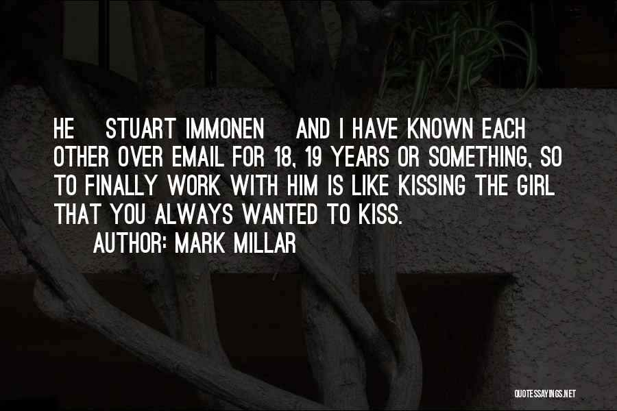 18 And Over Quotes By Mark Millar