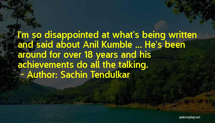 18 And Over Quotes By Sachin Tendulkar