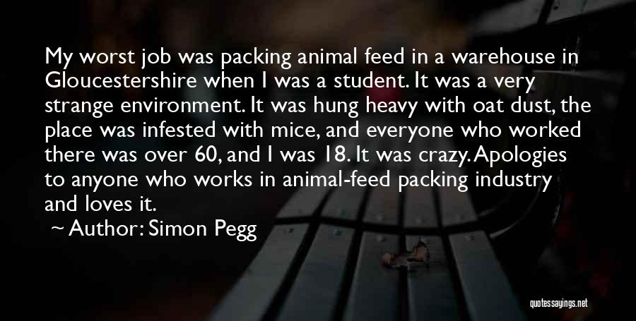 18 And Over Quotes By Simon Pegg