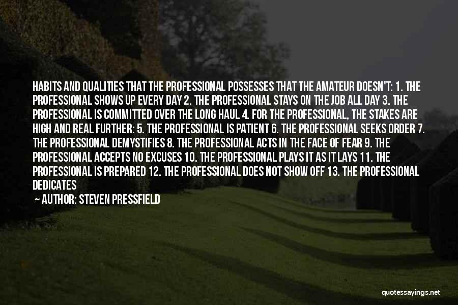 18 And Over Quotes By Steven Pressfield