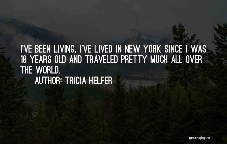 18 And Over Quotes By Tricia Helfer