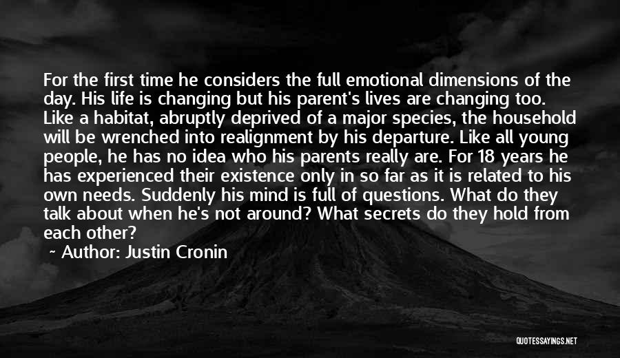 18 Years Of Existence Quotes By Justin Cronin