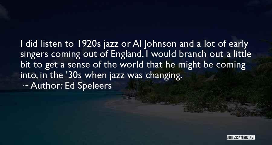 1920s Jazz Quotes By Ed Speleers