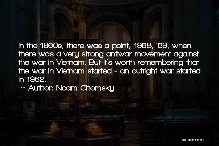 1962 War Quotes By Noam Chomsky