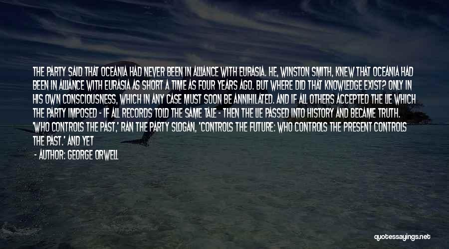 1984 Slogan Quotes By George Orwell