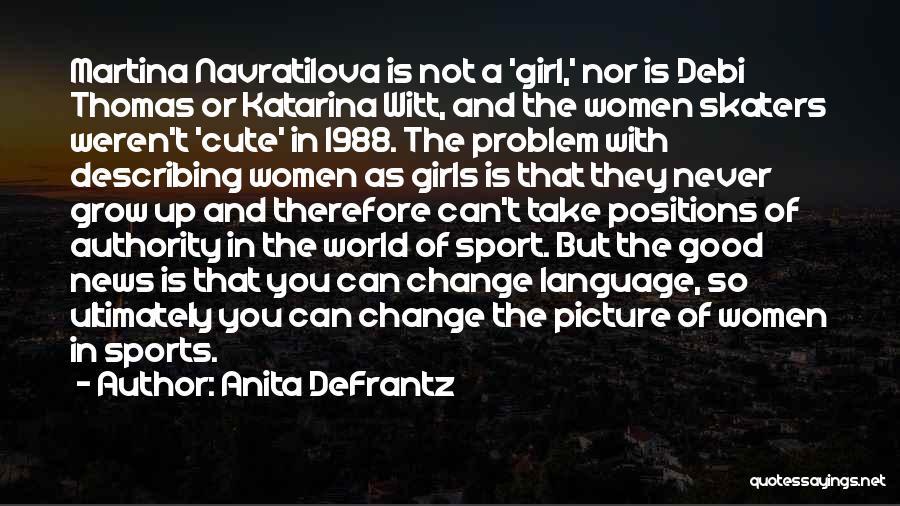1988 Quotes By Anita DeFrantz