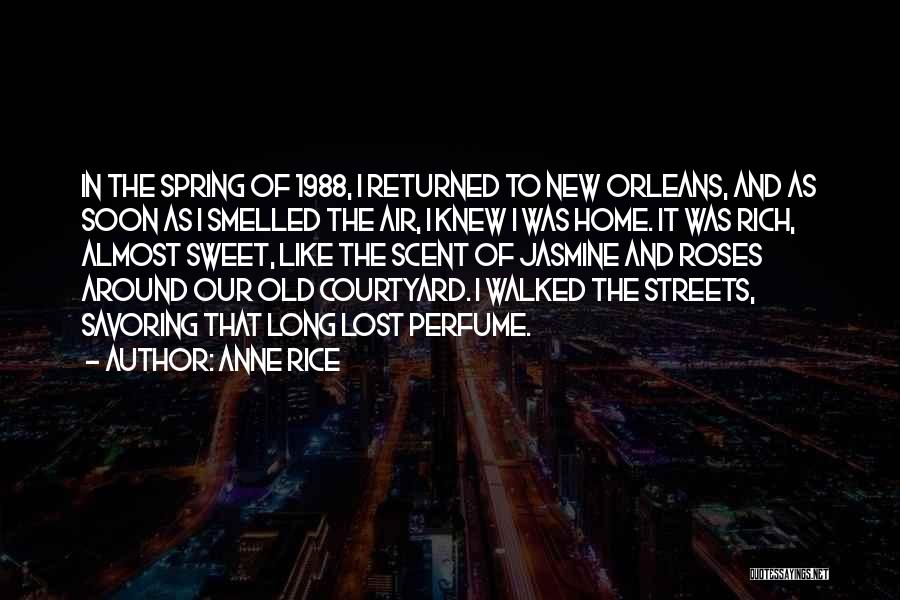 1988 Quotes By Anne Rice