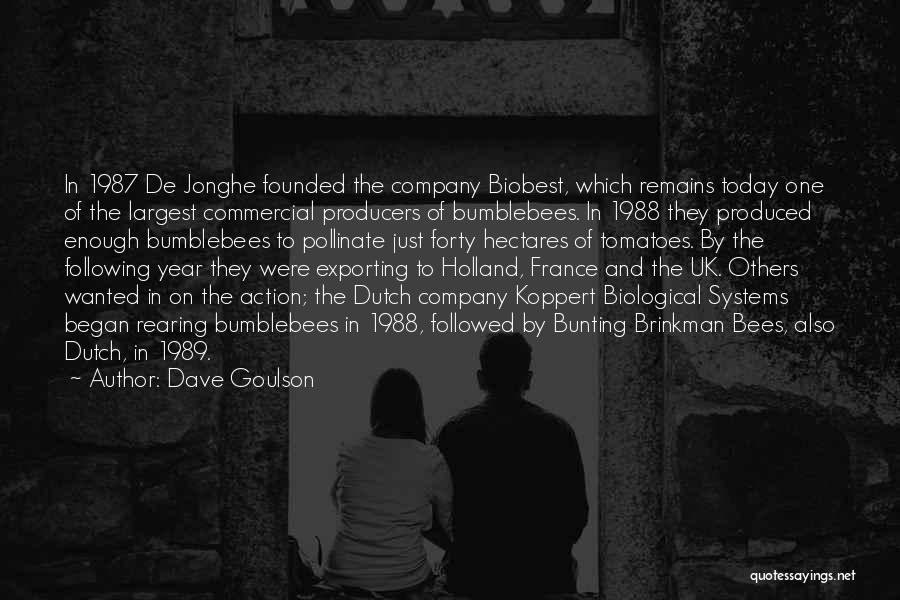 1988 Quotes By Dave Goulson