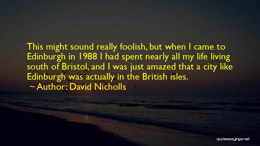 1988 Quotes By David Nicholls