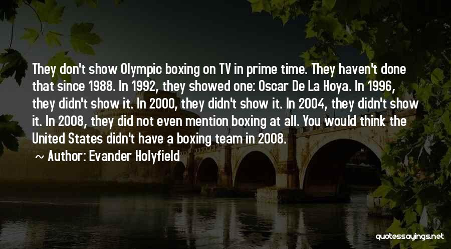 1988 Quotes By Evander Holyfield