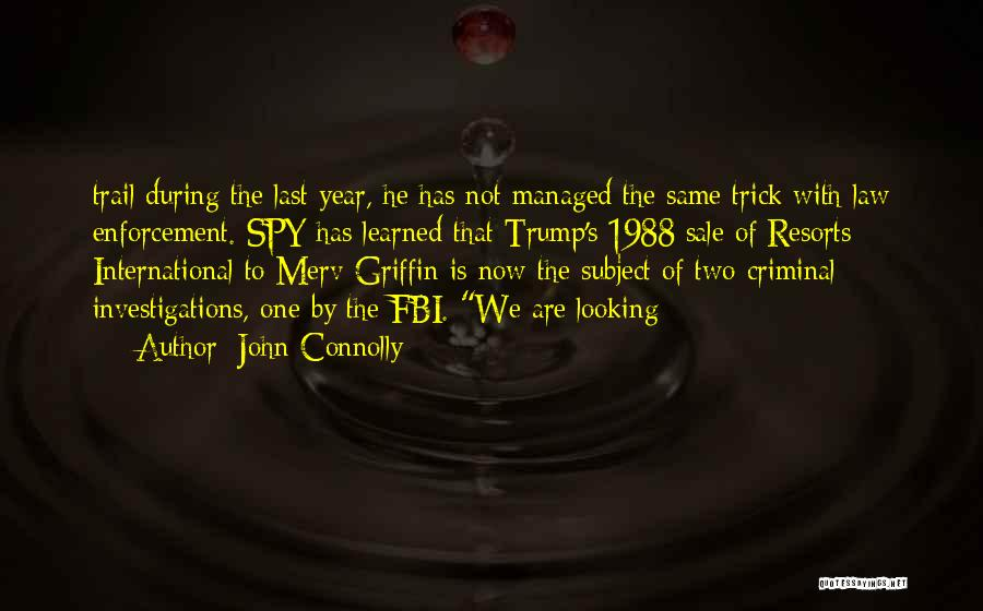 1988 Quotes By John Connolly