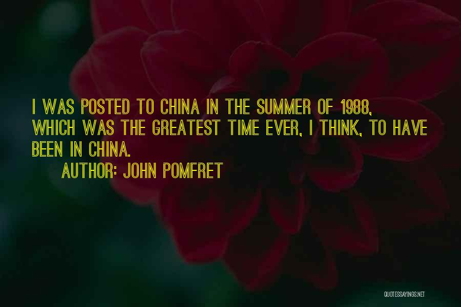 1988 Quotes By John Pomfret