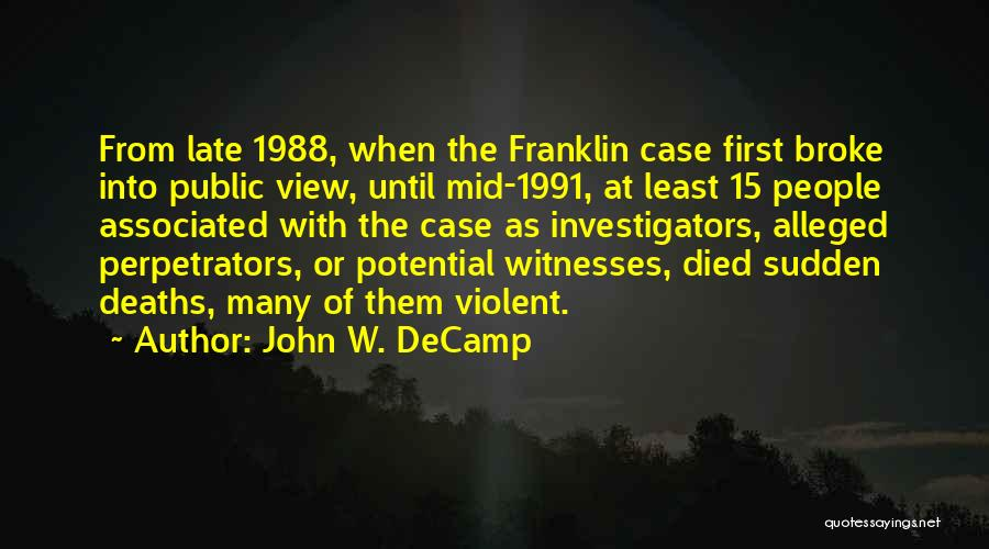 1988 Quotes By John W. DeCamp